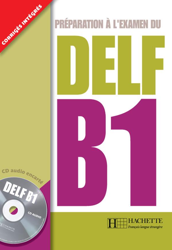 DELF B1 + CD audio | Hachette FLE