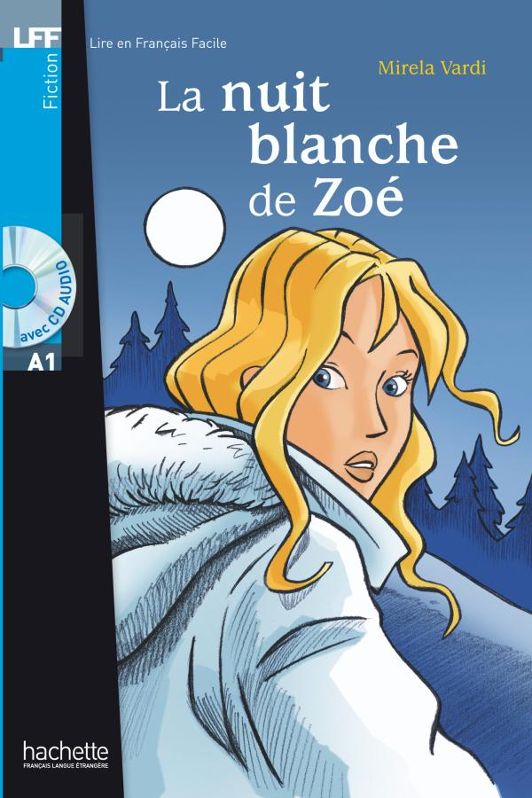 La Nuit Blanche De Zoe Cd Audio A1