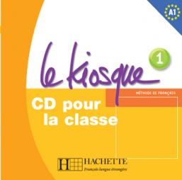 Le Kiosque 1 - CD audio classe