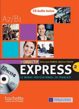 Objectif Express 2 - CD audio classe (x2)