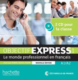 Objectif Express 1 NE : CD audio classe