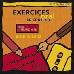 Mise en pratique Oral - Intermédiaire - CD audio (x2)