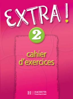 Extra ! 2 - Cahier d'exercices