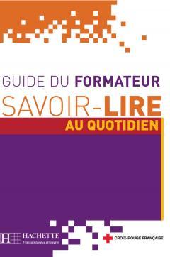 Savoir-lire au Quotidien - Guide pédagogique