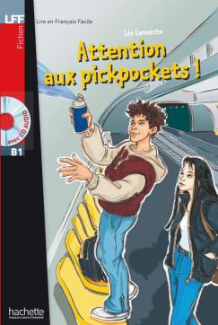 Attention aux pickpockets ! + CD audio (B1)