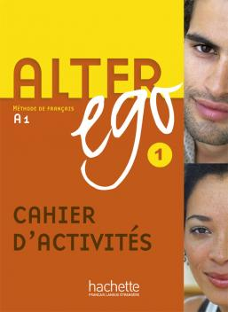 Alter Ego 1 - Cahier d'activités