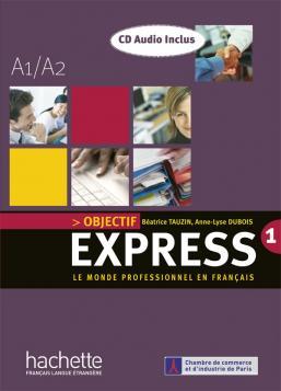 Objectif Express 1 - Livre de l'élève + CD audio