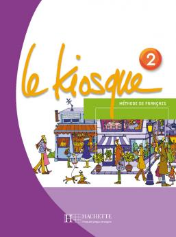 Le Kiosque 2 - Livre de l'élève