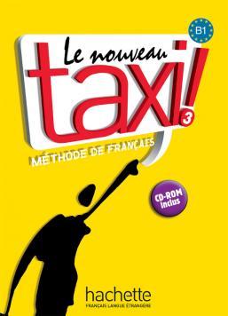 Le Nouveau Taxi ! 3 - Livre de l'élève + audio inclus