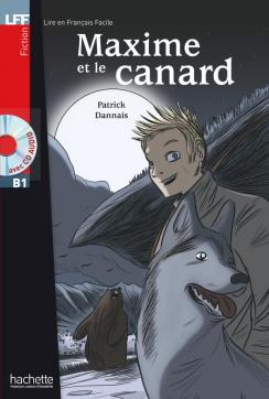LFF : Maxime et le Canard + CD audio (B1)