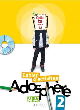 Adosphère 2 - Cahier d'activités + CD-Rom