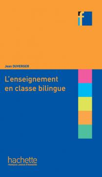 Collection F - L'enseignement en classe bilingue
