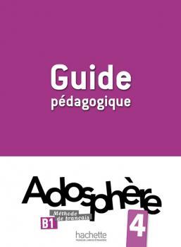 Adosphère 4 - Guide pédagogique