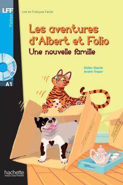 Albert et Folio : Une nouvelle famille + CD Audio MP3