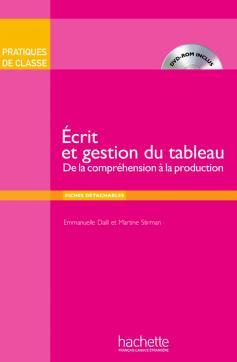 Pratiques de classe : Ecrit et Gestion du tableau (Livre + DVD-ROM)