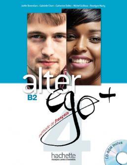 Alter Ego + 4 : Livre élève + CD-Rom