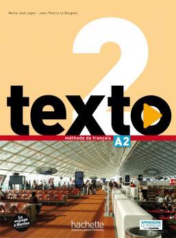 Texto 2 : Livre de l'élève + DVD-Rom + Manuel numérique élève