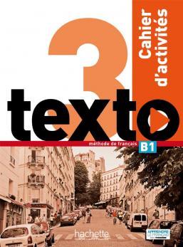 Texto 3 : Cahier d'activités + CD audio