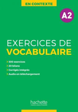 En Contexte - Exercices de vocabulaire A2 + audio + corrigés