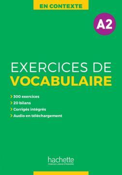En Contexte - Exercices de vocabulaireA2 + audio + corrigés