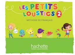 Les Petits Loustics 2 : Livre de l'élève