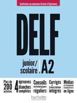 DELF scolaire et junior A2  Nouveau format d'épreuves
