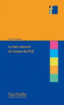 Coll. F - Le fait culturel en classe de FLE