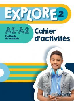 Explore 2 · Cahier d'activités