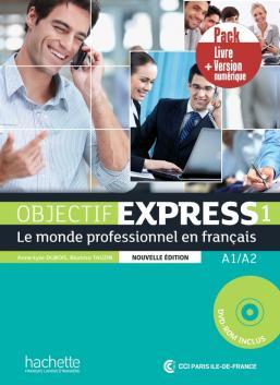 Objectif express 1 nouvelle édition - Pack Livre + Version numérique