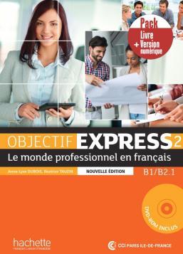 Objectif express nouvelle édition 2 - Pack Livre + Version numérique