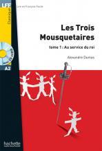 Les Trois Mousquetaires, t. 1 + CD audio MP3 (A2)