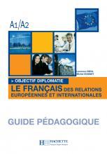 Objectif Diplomatie 1 - Guide pédagogique téléchargeable