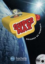 Super Max 2 : Livre de l'élève + CD Audio