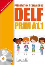 DELF PRIM A1.1 : Livre de l'élève + CD audio