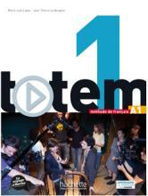 Totem 1 : Livre de l'élève + DVD-Rom + Manuel numérique élève