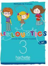 Les Loustics (6 niveaux) volume 3 : Livre de l'élève + cahier d'activités + CD audio