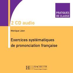 Pratiques de classe - Exercices systématiques de prononciation française