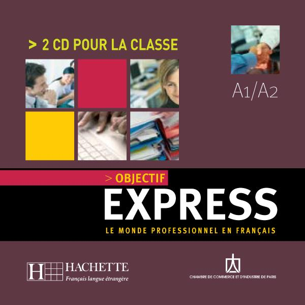 Objectif Express 1 - CD audio classe (x2)
