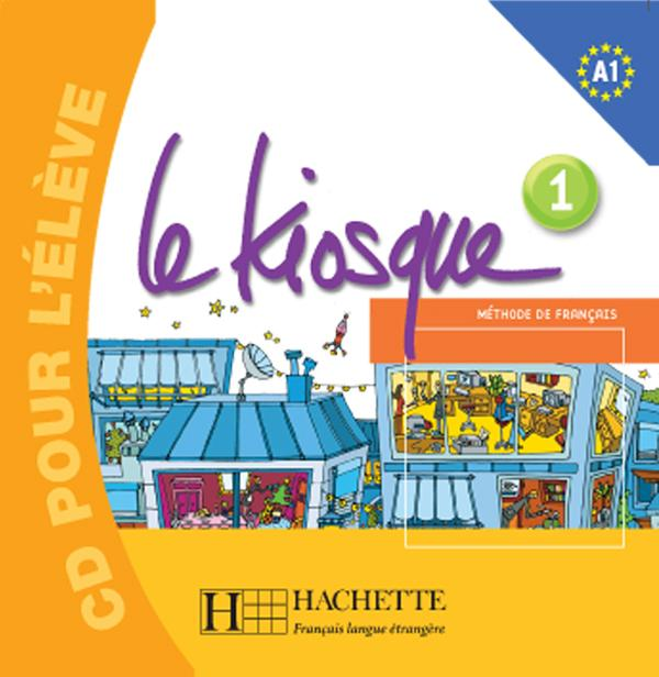 Le Kiosque 1 - CD audio élève