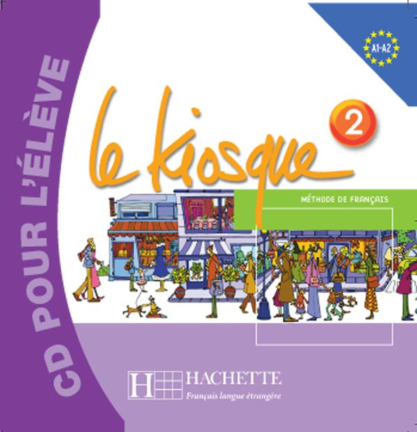 Le Kiosque 2 - CD audio élève