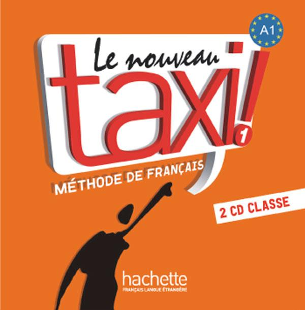 Le Nouveau Taxi ! 1 - CD audio classe (x2)
