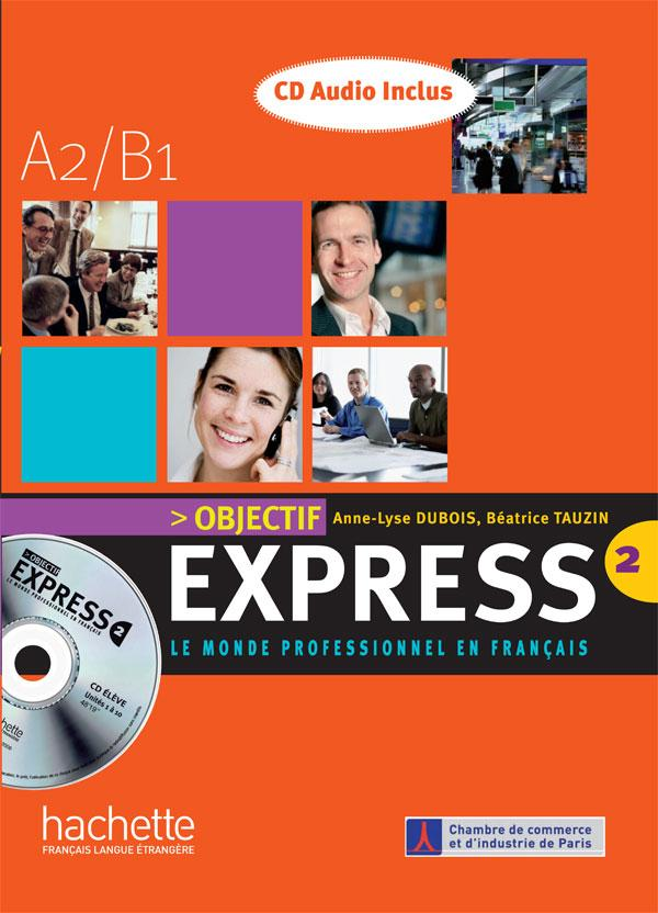 Objectif Express 2 - CD audio classe (x2)
