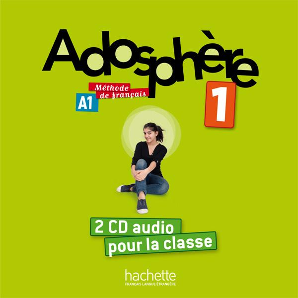 Adosphère 1 - CD audio classe (x2)
