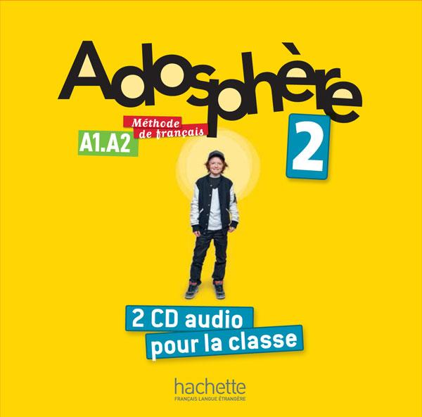 Adosphère 2 : CD audio classe (x2)