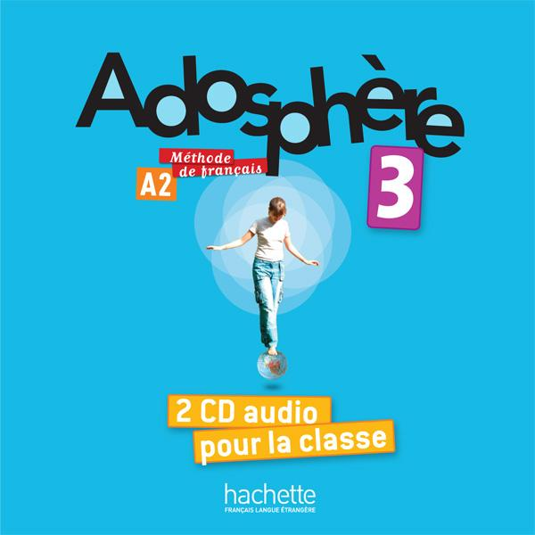 Adosphère 3 - CD audio classe
