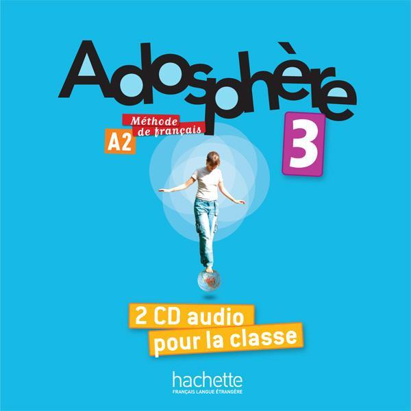 Adosphère 3 - CD audio classe