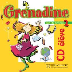 Grenadine 2 - CD audio élève