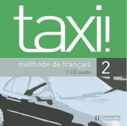 Taxi ! 2 - CD audio classe (x2)