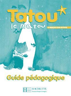 Tatou le matou 2 - Guide pédagogique