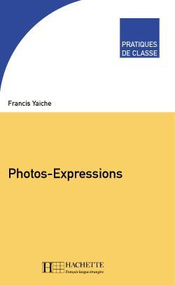 Pratiques de classe - Photos-Expressions